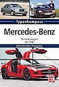 Mercedes-Benz; Personenwagen seit 1980; Typen ...