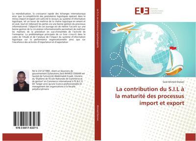 La contribution du S.I.L à la maturité des processus import et export