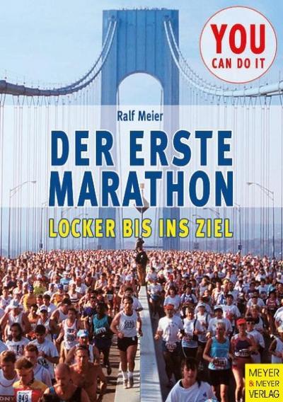 Der erste Marathon: Locker bis ins Ziel