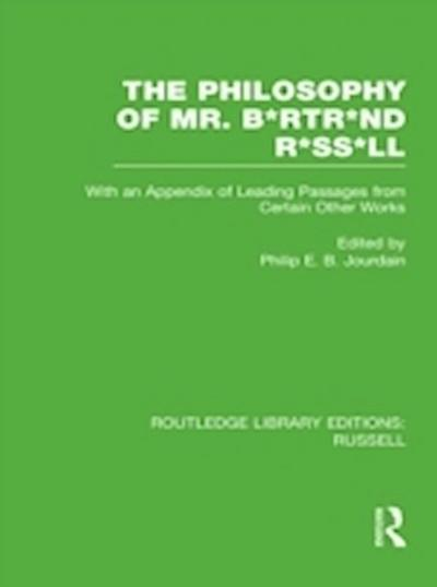 Philosophy of Mr. B*rtr*nd R*ss*ll