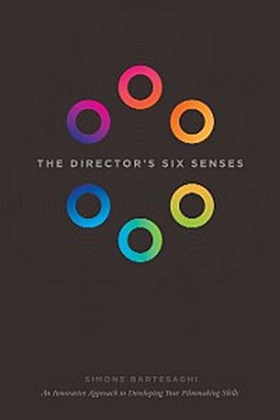 The Director's Six Senses