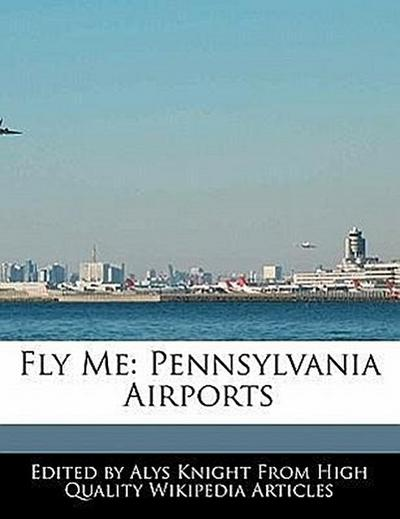 Fly Me: Pennsylvania Airports