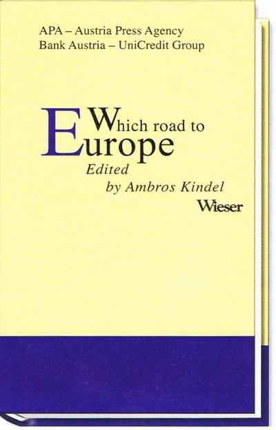 WHICH ROAD TO EUROPE - Contributions to the Journalism Prize 'Writing for CEE'