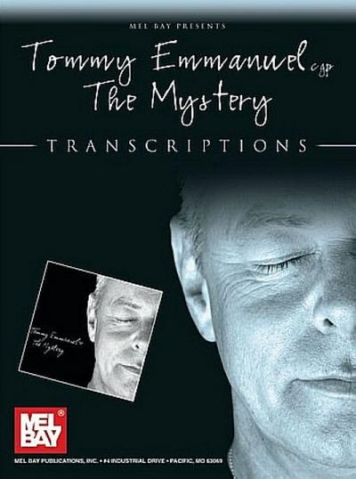 Tommy Emmanuel: The Mystery: Transcriptions