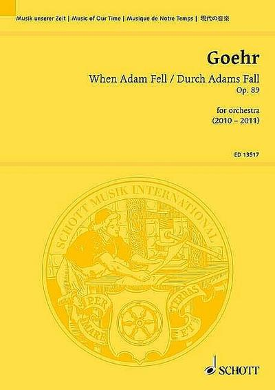When Adam Fell / Durch Adams Fall: for orchestra. op. 89. Orchester. Studienpartitur. (Musik unserer Zeit)