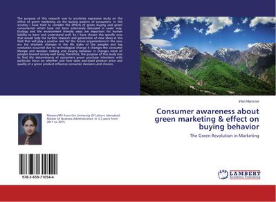 Consumer awareness about green marketing & effect on buying behavior