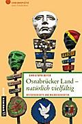 Osnabrücker Land - natürlich vielfältig; Welt ...