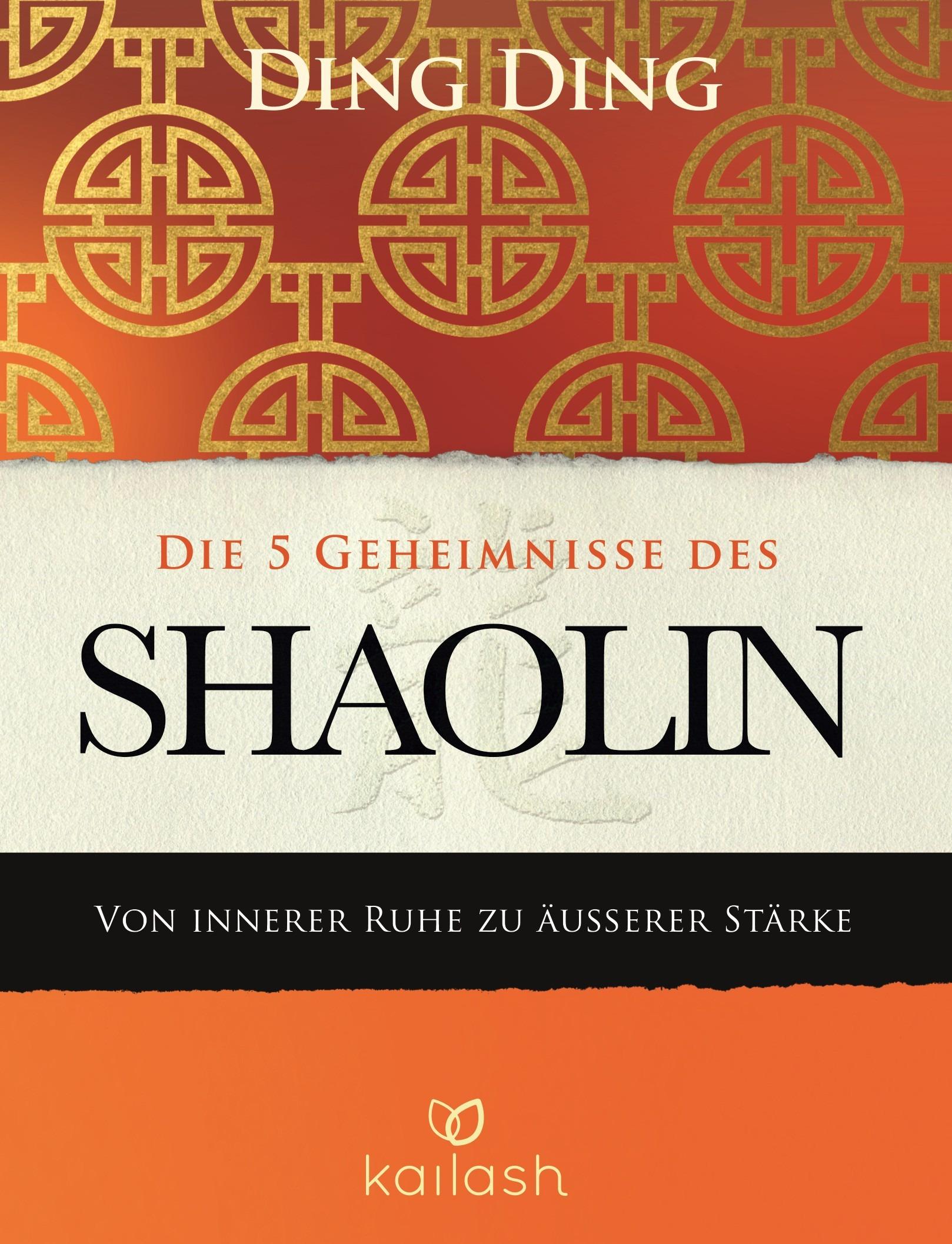 Die 5 Geheimnisse des Shaolin Ding Ding