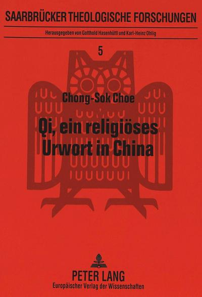 Qi, ein religiöses Urwort in China