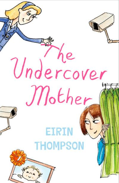 The Undercover Mother