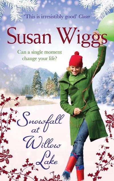 Snowfall at Willow Lake (The Lakeshore Chronicles, Book 4)