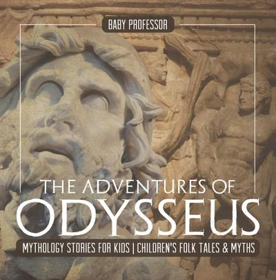 The Adventures of Odysseus - Mythology Stories for Kids | Children's Folk Tales & Myths