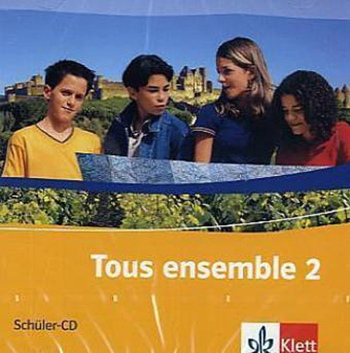 Tous ensemble 2. Schüler-Audio-CD 9783125239265
