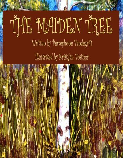 The Maiden Tree