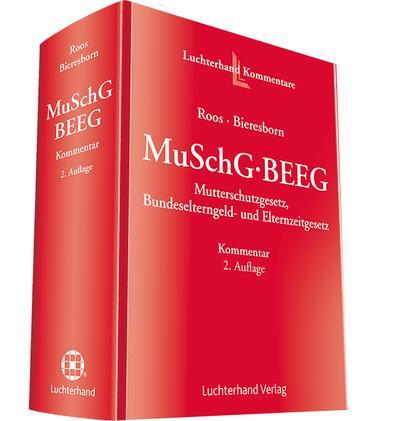 MuSchG - BEEG, Kommentar