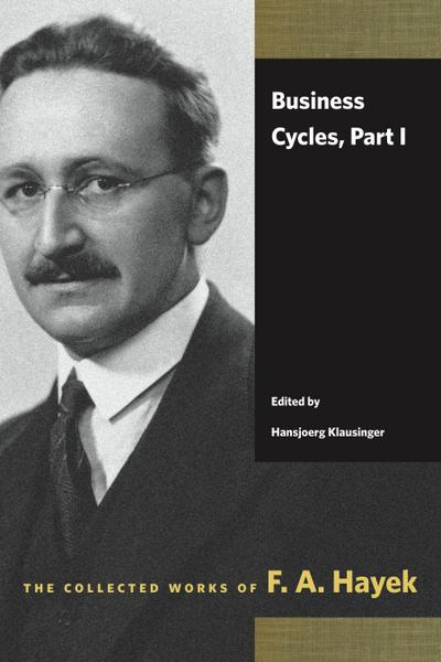 Business Cycles, Part I