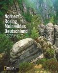 Mein wildes Deutschland; Naturparadiese zwisc ...