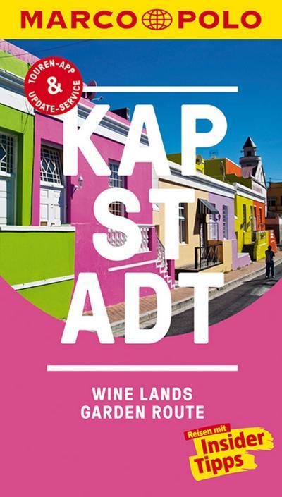 MARCO POLO Reiseführer Kapstadt, Wine-Lands und Garden Route