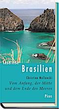Lesereise Brasilien.; Vom Anfang, der Mitte u ...