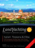 Landyachting 06 Italien. Toskana & Elba