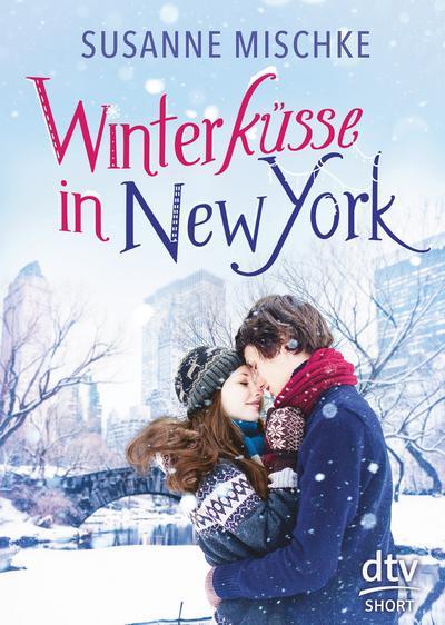 Winterküsse in New York (dtv short, Band 4)