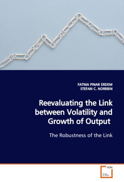 Reevaluating the Link between Volatility and Growthof Output