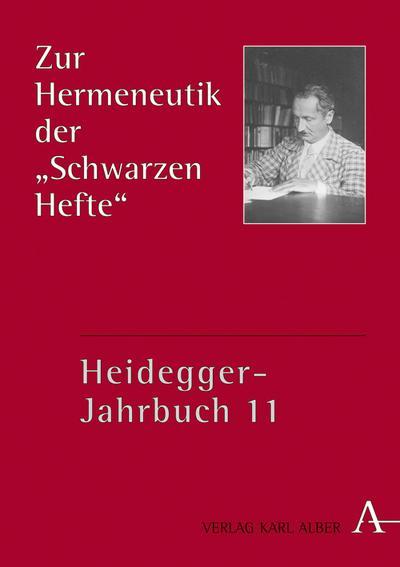 """Zur Hermeneutik der """"Schwarzen Hefte"""": Teilband I (Heidegger-Jahrbuch)"""