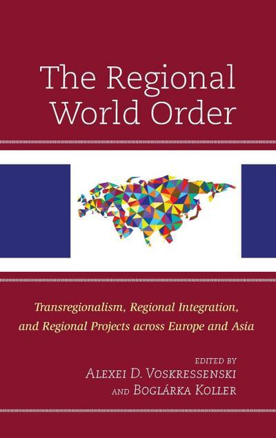 The Regional World Order