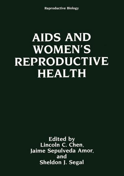 AIDS and Women's Reproductive Health