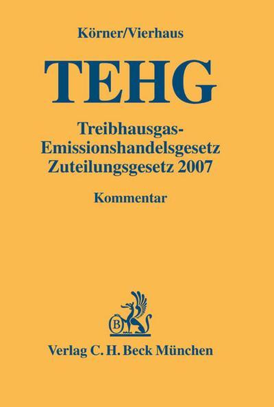Treibhausgas-Emissionshandelsgesetz (TEHG) - Zuteilungsgesetz 2007