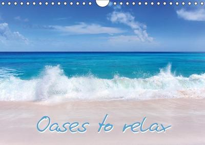 Oases to relax (Wall Calendar 2019 DIN A4 Landscape)