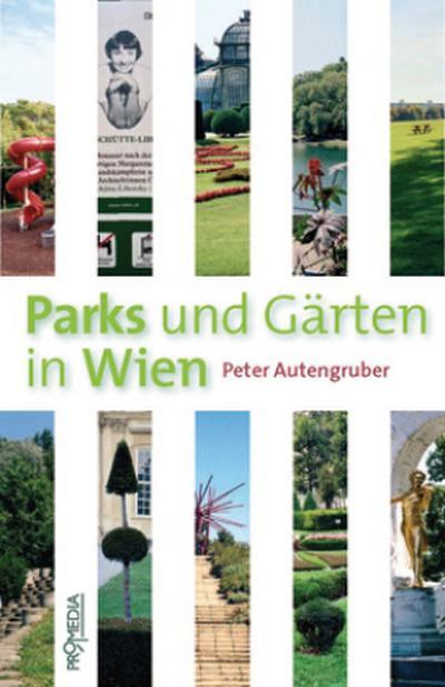 Parks und Gärten in Wien