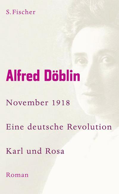 November 1918 - Eine deutsche Revolution