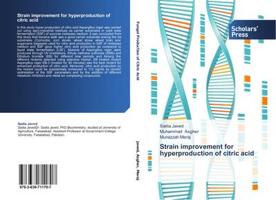 Strain improvement for hyperproduction of citric acid