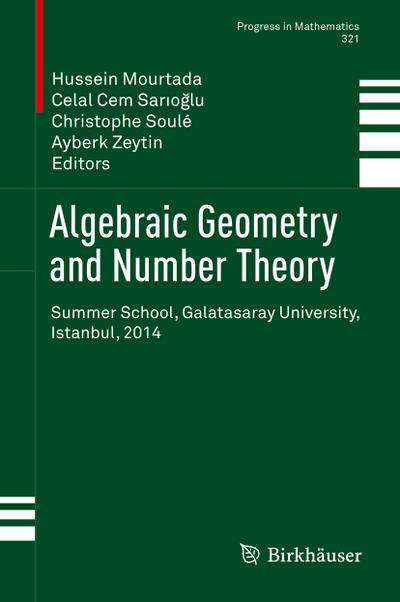 Algebraic Geometry and Number Theory