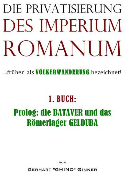Die Privatisierung des Imperium Romanum. Bd.1