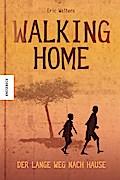 Walking Home; Der lange Weg nach Hause; Übers. v. Loose, Annika; Deutsch
