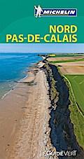 Michelin Le Guide Vert Nord Pas-de-Calais Pic; MICHELIN Grüne Reiseführer; Franz