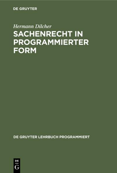 Sachenrecht in programmierter Form