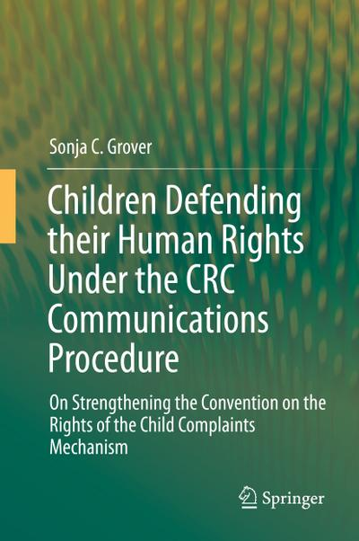 Children Defending their Human Rights Under the CRC Communications Procedure