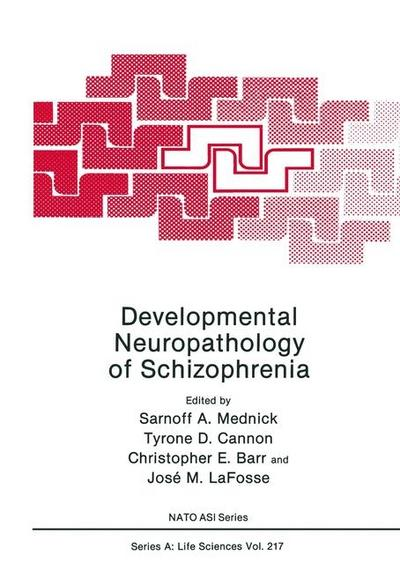 Developmental Neuropathology of Schizophrenia
