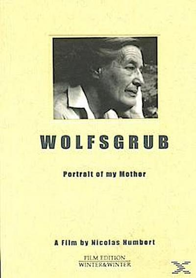 Wolfsgrub - Portrait of my Mother
