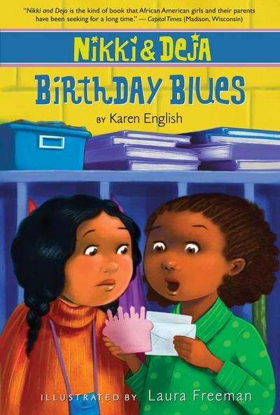Nikki and Deja: Birthday Blues: Nikki and Deja, Book Two