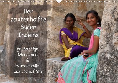 Der zauberhafte Süden Indiens (Wandkalender 2018 DIN A3 quer) Dieser erfolgreiche Kalender wurde dieses Jahr mit gleichen Bildern und aktualisiertem Kalendarium wiederveröffentlicht.
