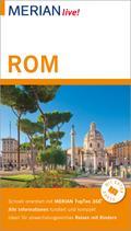 MERIAN live! Reiseführer Rom; Mit Extra-Karte zum Herausnehmen; MERIAN live; Deutsch
