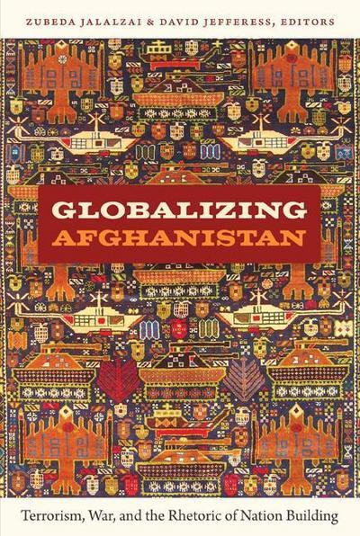 Globalizing Afghanistan