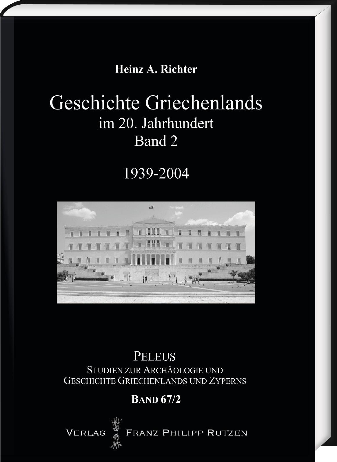 Geschichte Griechenlands im 20. Jahrhundert, Band 2 | Heinz  ... 9783447103985