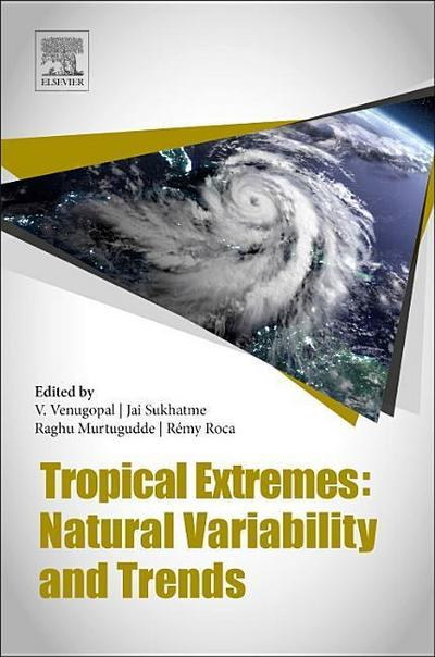 Tropical Extremes: Natural Variability and Trends