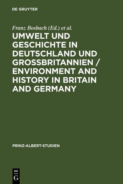 Umwelt und Geschichte in Deutschland und Großbritannien