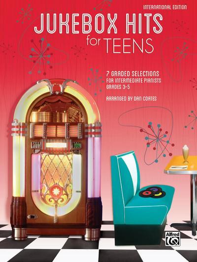 Jukebox Hits for Teens